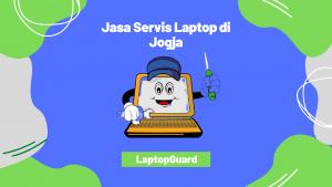 Read more about the article Jasa Service Laptop Terbaik Jogja