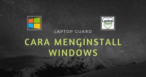 Read more about the article Tutorial Menginstall Windows Disertai Gambar