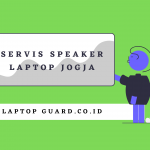 Read more about the article Servis Speaker Laptop Jogja