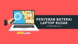 Read more about the article Beberapa Penyebab Baterai Laptop Rusak