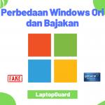 Read more about the article Ini Dia Perbedaan Windows Ori dan Bajakan Yang Perlu Kamu Tahu!